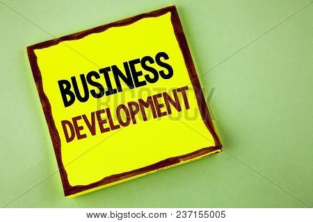 Writing Note Showing  Business Development. Business Photo Showcasing Develop And Implement Organiza