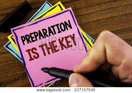 Word Writing Text Preparation Is The Key. Business Concept For Learn Study Prepare Yourself For Achi