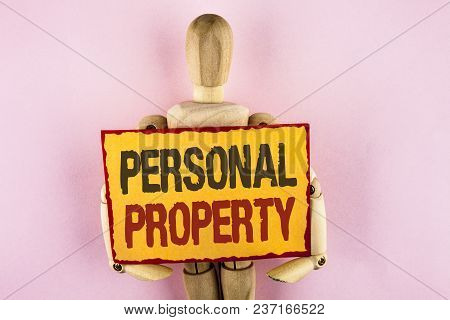 Conceptual Hand Writing Showing Personal Property. Business Photo Text Belongings Possessions Assets