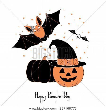 Hand Drawn Vector Illustration Of A Cute Funny Bat, Pumpkin, Jack O Lantern In A Witch Hat With A Bo