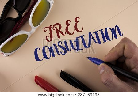 Text Sign Showing Free Consultation. Conceptual Photo Asking Someone Expert About Confusion Inquiry