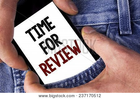 Word Writing Text Time For Review. Business Concept For Giving Feedback Evaluation Rate Job Test Or