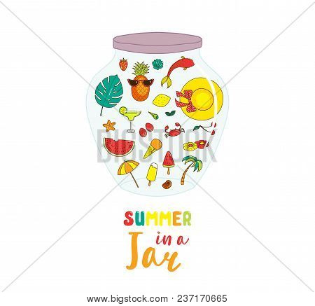 Hand Drawn Vector Illustration Of Cute Cartoon Summer Objects In A Glass Jar, With Text. Isolated Ob