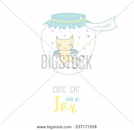 Hand Drawn Vector Illustration Of A Cute Funny Cartoon Cat In A Glass Jar With Label Cuteness, With