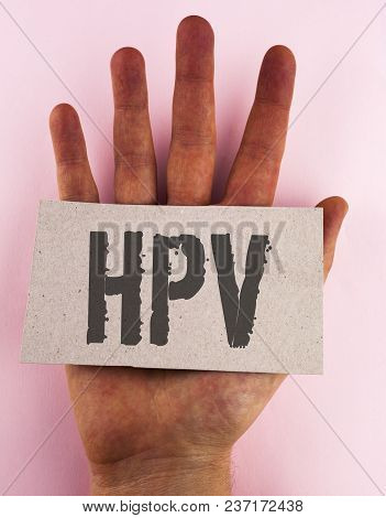 Conceptual Hand Writing Showing Hpv. Business Photo Text Human Papillomavirus Infection Sexually Tra
