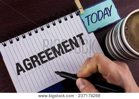 Handwriting Text Writing Agreement. Concept Meaning Business Or Personal Closures Made Easy With Bet