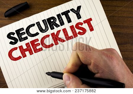 Conceptual Hand Writing Showing Security Checklist. Business Photo Showcasing List With Authorized N