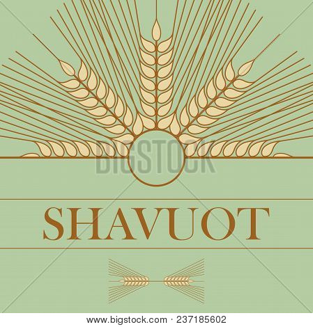 Template In A Minimalist Style To Create Labels, Stickers. Uncluttered Layout Of The Poster Shavuot.
