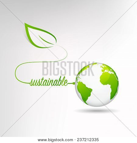Sustainable Development Concept With Earth, Vector Illustration