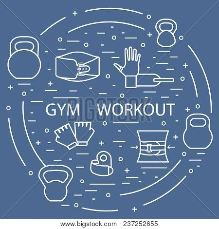 Powerlifting Gym Workout Elements Arranged In A Circle. Healthy Lifestyle And Physical Activity.