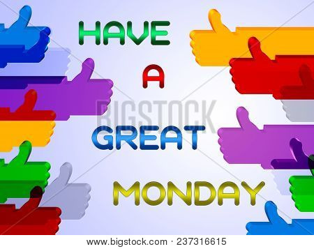 Positive Monday Quotes Thumbs Up - 3D Illustration