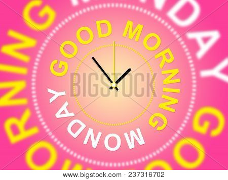 Good Morning Monday - Motivational Quotes - 3D Illustration