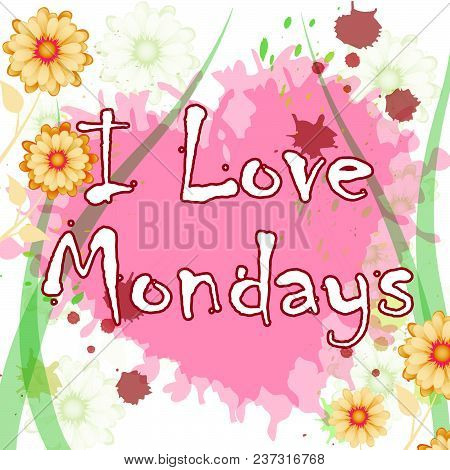 Monday Love Quotes - Heart And Flowers - 3D Illustration