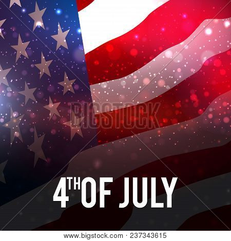 American Flag, The Usa Flag, Fireworks Background For Independence Day