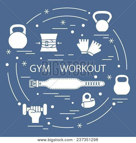 Powerlifting Gym Workout Elements Arranged In A Circle. Bodybuilding Exercises Equipment And Things.