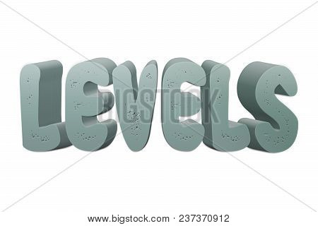Levels Text For Title Or Headline In 3d Style With Small Holes In The Letters