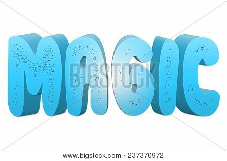 Magic Text For Title Or Headline In 3d Style With Small Holes In The Letters