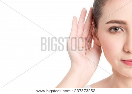 Woman Hand On Ear Listening For Quiet Sound Isolated On White Background
