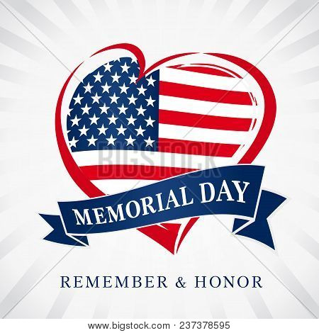 Memorial Day Remember & Honor, Heart And Flag Light Beams Banner. Happy Memorial Day Vector Backgrou