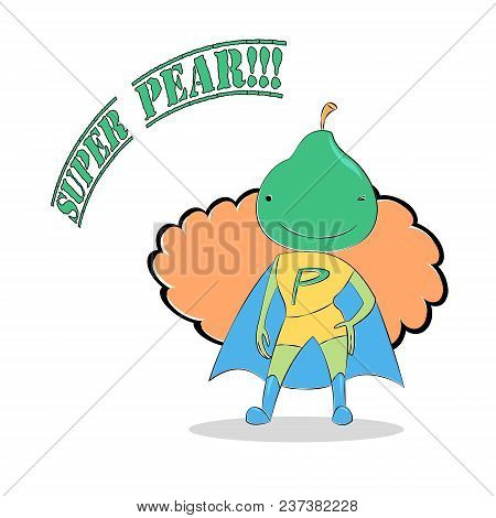 Vector Illustration Of An Anthropomorphic Pear Girl In Super Hero Costume, Winking And Smiling, Cape