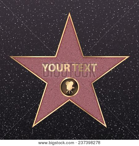 Hollywood Star On Celebrity Fame Of Walk Boukevard. Vector Symbol Star For Iconic Movie Actor Or Fam