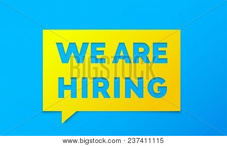 We Are Hiring Job Employee Vacancy Announcement Message Chat Banner On Yellow Blue Background. Vecto