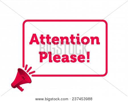 Attention Please Message Quote In Megaphone Badge Isolated On Transparent Background. Vector Creativ