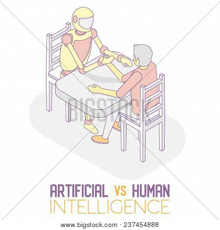 Artificial Intelligence Vs Human Intelligence Concept. Vector Isometric Illustration Of Robot Machin