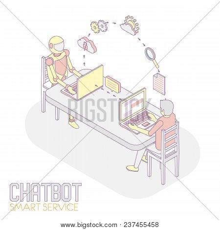 Chatbot Smart Service Concept. Vector Isometric Illustration Of Man Chatting With Robot Internet Bot