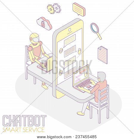 Chatbot App Concept. Vector Isometric Illustration Of Man Chatting With Robot Internet Bot.