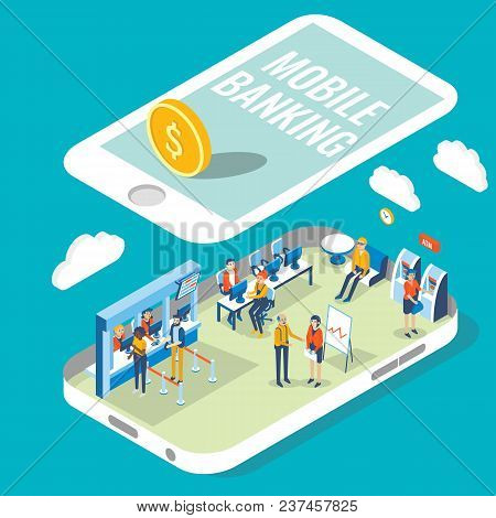 Mobile Banking Vector Flat 3d Isometric Illustration. Bank Employees And Customers Are Located Insid