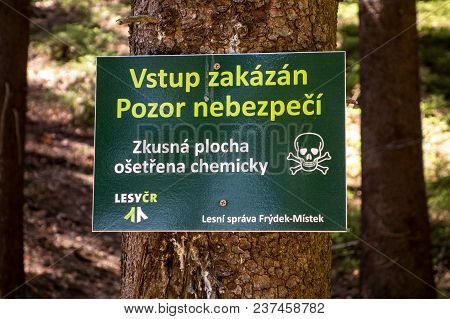 Krasna, Czech Republic - April 21, 2018: Warning In Forests In Beskydy Mountains Prohibiting Entry B