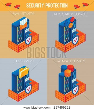 Vector Isometric Security Protection Icon Set. Mail Servers, Application Servers, File Servers And D