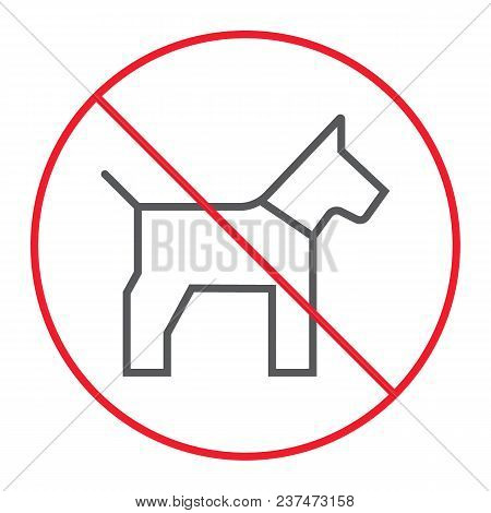 No Dog Thin Line Icon, Prohibition And Forbidden, No Pet Sign Vector Graphics, A Linear Pattern On A