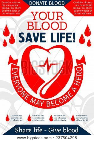 Blood Donation Promo Poster With Heart And Dripping Blood. Heart, Red Drop And Ribbon Banner With Do