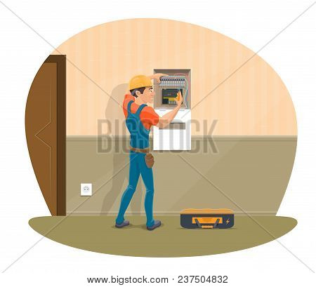 Electrician At Work Repairing Home Electricity With Electrical Work Tools. Vector Flat Design Of Ele