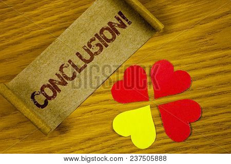 Text Sign Showing Conclusion Motivational Call. Conceptual Photo Ending A Story With Inspirational Q
