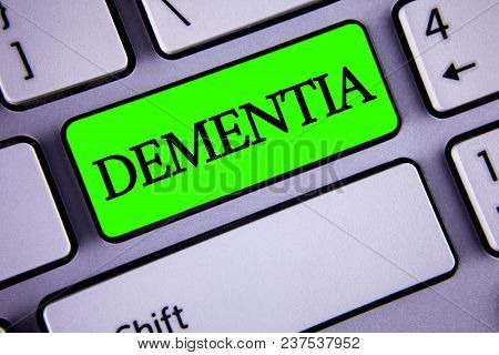 Handwriting Text Dementia. Concept Meaning Long Term Memory Loss Sign And Symptoms Made Me Retire So