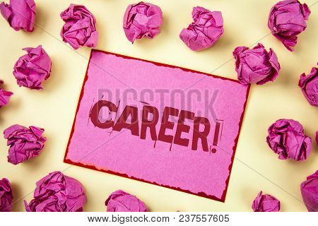 Writing Note Showing  Career Motivational Call. Business Photo Showcasing Finding Your Dream Job Wit