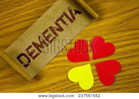 Text Sign Showing Dementia. Conceptual Photo Long Term Memory Loss Sign And Symptoms Made Me Retire