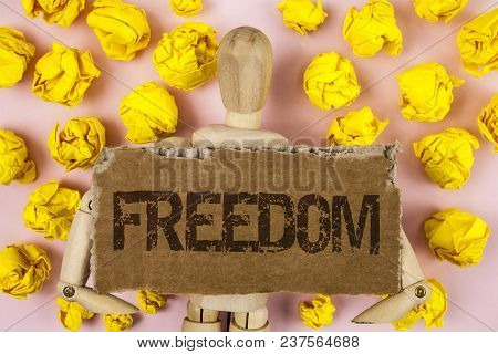 Conceptual Hand Writing Showing Freedom. Business Photo Showcasing Going Out For A Vacation, Student