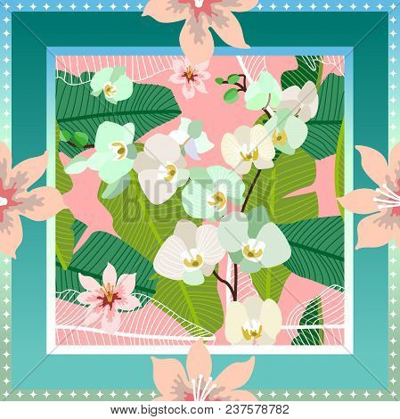 Squared Silk Scarf With Orchids, Palm Leaves And Blooming Flowers On Green Background.