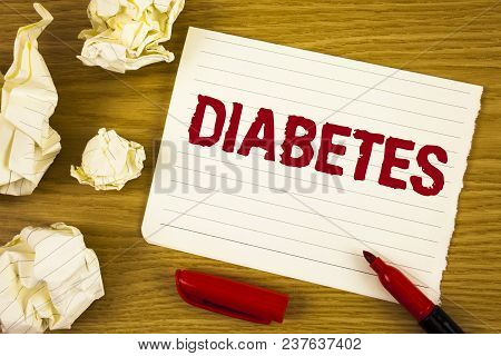 Word Writing Text Diabetes. Business Concept For Medical Condition Diagnosed With Increased High Lev