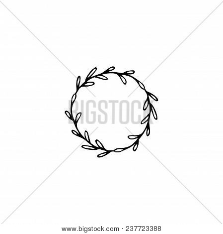 Vector Hand Drawn Object, Round Frame With Leaves. Feminine Logo Element, Romantic Floral Clipart. F