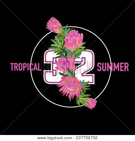 Hello Summer Tropical Design. Floral Vintage Background With Pink Protea Flowers For Prints, Posters