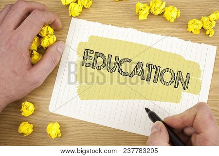 Writing Note Showing Education. Business Photo Showcasing Teaching Of Students By Implementation Of
