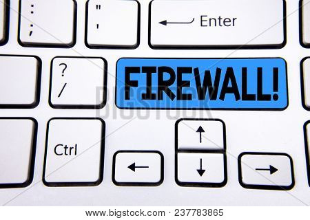 Writing Note Showing Firewall Motivational Call. Business Photo Showcasing Malware Protection Preven