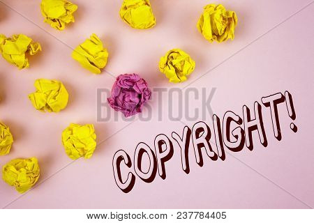 Text Sign Showing Copyright Motivational Call. Conceptual Photo Saying No To Intellectual Property P
