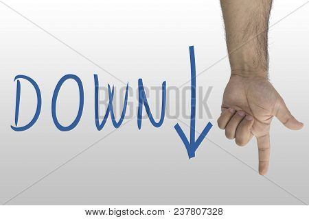 Hand Gesture Show Down. Down Text With A Down Arrow. Hand Sign Downstairs. Hand Pointing Downwards O