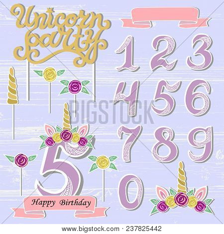 Vector Set With Unicorn Tiara, Numbers, Horn, Flower. Unicorn Party Handwritten Lettering As Patch,